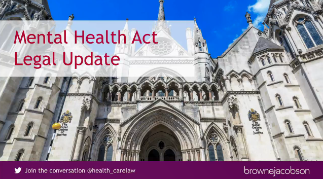 Mental Health Act Legal Update